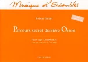 Robert Bichet - Parcours Secret Derrière Orion - Partition - di-arezzo.fr