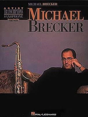 Michael Brecker - Artist Transcriptions - Sheet Music - di-arezzo.co.uk