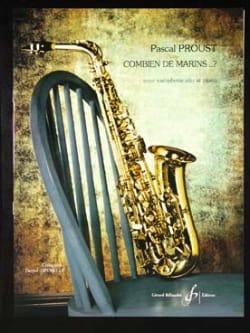 Combien de marins...? Pascal Proust Partition Saxophone - laflutedepan