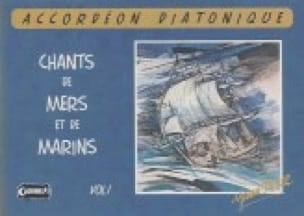 Yann Dour - Chants de Mers Et de Marins Volume 1 - Partition - di-arezzo.fr