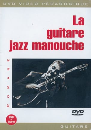DVD - La guitare jazz manouche Romane Partition Guitare - laflutedepan