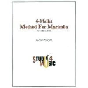 James Moyer - Four-Mallet Method For Marimba - Sheet Music - di-arezzo.com
