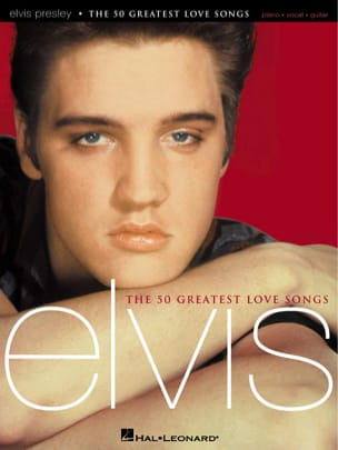 Elvis Presley - The 50 Greatest Love Songs - Partition - di-arezzo.fr