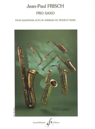 Pro Saxo - Jean-Paul Frisch - Partition - Saxophone - laflutedepan.com