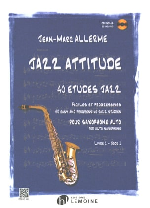 Jean-Marc Allerme - Jazz Attitude Book 1 - 40 Etudes Jazz - Sheet Music - di-arezzo.co.uk