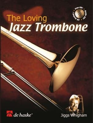 Jiggs Whigham - The Loving Jazz Trombone - Partition - di-arezzo.fr