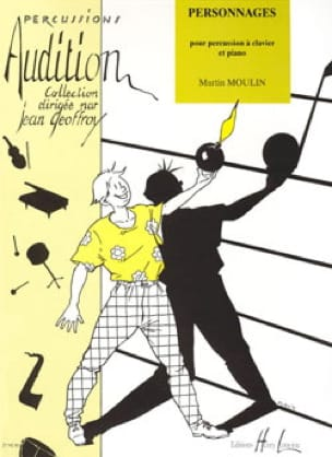 Martin Moulin - Personnages - Partition - di-arezzo.fr