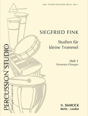 Siegfried Fink - Studies For Snare Drum Trommel Volume 1 - Partition - di-arezzo.fr