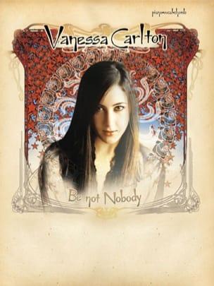 Vanessa Carlton - Be Not Nobody - Sheet Music - di-arezzo.co.uk