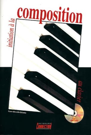 Pierre Minvielle-Sebastia - Introduction to keyboard composition - Sheet Music - di-arezzo.co.uk