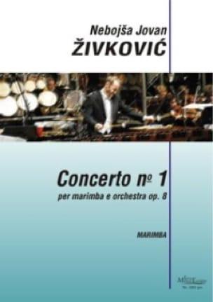 Nebojsa jovan Zivkovic - Concerto No. 1 Opus 8 - Partitura - di-arezzo.es