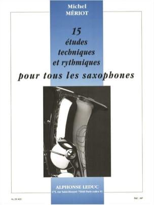 Michel Mériot - 15 Estudios Técnicos y Rítmicos - Partitura - di-arezzo.es