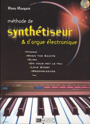 Manu Maugain - Synthesizer Method - Electronic Organ - Sheet Music - di-arezzo.co.uk