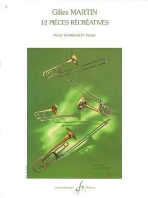 12 Pièces Récréatives Gilles Martin Partition Trombone - laflutedepan
