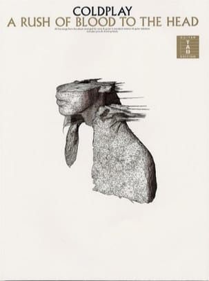Coldplay - A Rush Of Blood To The Head - Sheet Music - di-arezzo.co.uk