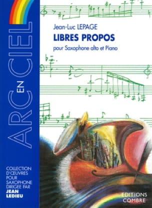 Libres Propos Jean-Luc Lepage Partition Saxophone - laflutedepan
