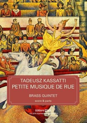 Tadeusz Kassatti - Petite Musique de Rue - Partition - di-arezzo.fr
