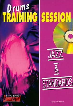Franck Agulhon - Drums Training Session Jazz & Standards - Partition - di-arezzo.fr