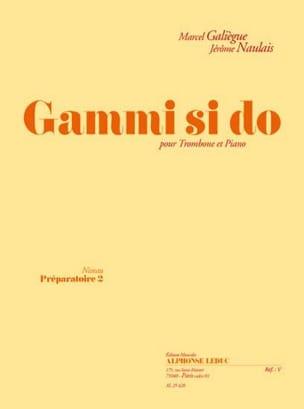 Galiègue Marcel / Naulais Jérôme - Gammi si do - Partition - di-arezzo.fr