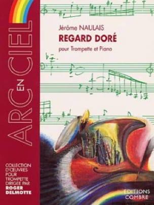 Jérôme Naulais - Regard Doré - Partition - di-arezzo.fr