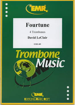 Fourtune - David Leclair - Partition - Trombone - laflutedepan.com