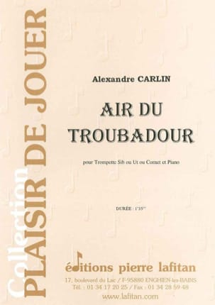 Air du troubadour Alexandre Carlin Partition Trompette - laflutedepan