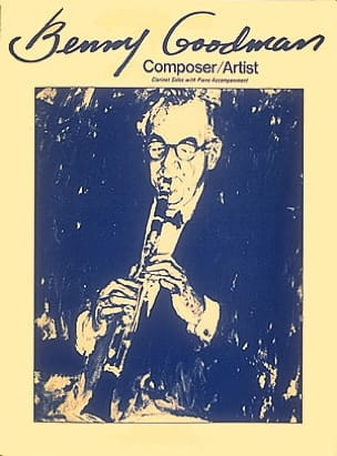 Composer / Artist Benny Goodman Partition Clarinette - laflutedepan