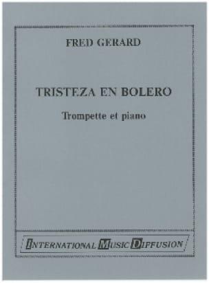 Fred Gerard - Tristeza In Bolero - Sheet Music - di-arezzo.com