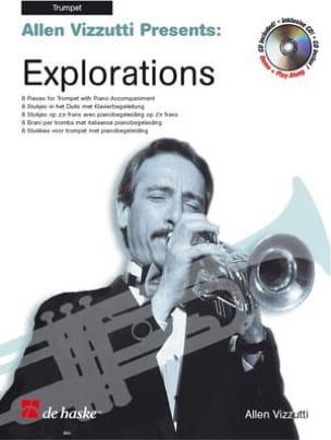 Explorations Allen Vizzutti Partition Trompette - laflutedepan