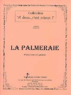 La Palmeraie Pascal Proust Partition Cor - laflutedepan