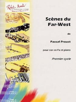 Scène du Far-West Pascal Proust Partition Cor - laflutedepan