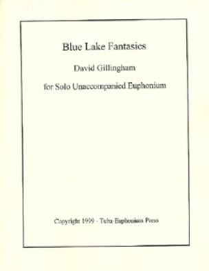 David R. Gillingham - Blue Lake Fantasies - Partition - di-arezzo.fr