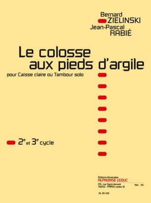 Zielinski Bernard / Rabié Jean-Pascal - Le Colosse Aux Pieds D' Argile - Partition - di-arezzo.fr