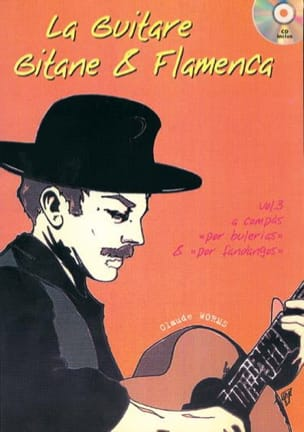 La Guitare Gitane & Flamenca Volume 3 Claude Worms laflutedepan