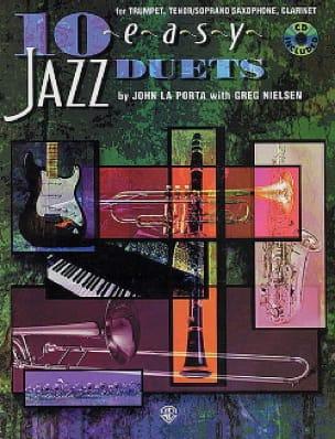 10 Easy Jazz Duets (Bb) - La Porta J. / Nielsen G. - laflutedepan.com