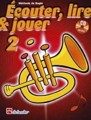 DE HASKE - Ecouter Lire et Jouer - Méthode Volume 2 - Bugle - Partition - di-arezzo.fr