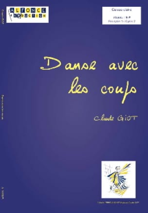 Claude Giot - Dance With Blows - Sheet Music - di-arezzo.co.uk