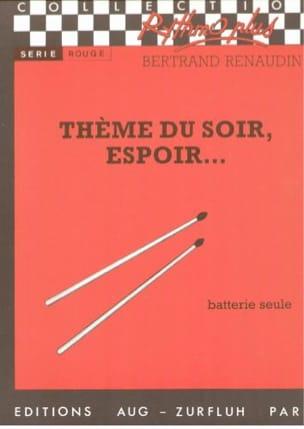 Bertrand Renaudin - Evening Theme, Hope .... - Sheet Music - di-arezzo.co.uk