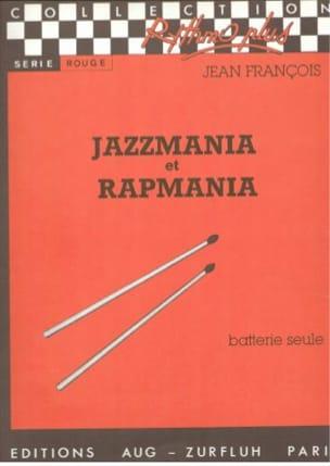 Jean François - Jazzmania Et Rapmania - Partition - di-arezzo.fr