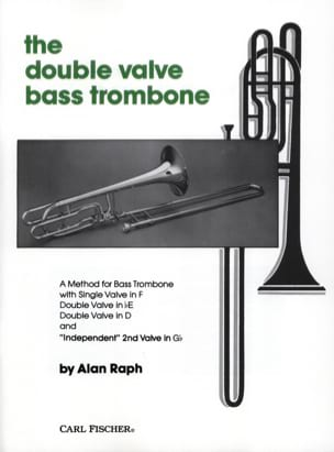 The Double Valve Bass Trombone Alan Raph Partition laflutedepan