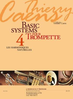 Thierry Caens - Basic Systems 4 - les Harmoniques Naturelles - Partition - di-arezzo.fr