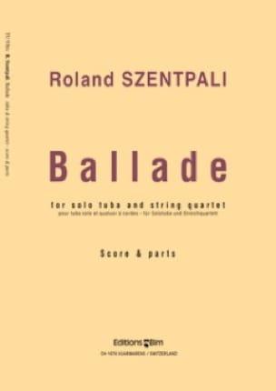 Ballade (Score & Parts) - Roland Szentpali - laflutedepan.com
