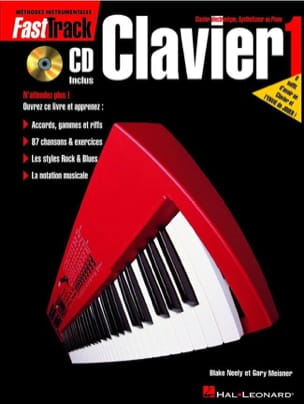 Neely B. / Meisner G. - Fast Track Clavier Volume 1 - Partition - di-arezzo.fr