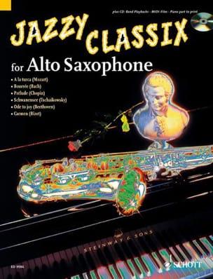 Jazzy Classix For Alto Saxophone - Partition - laflutedepan.com