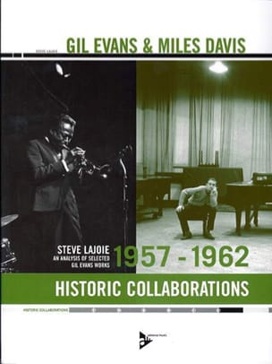 Steve Lajoie - Gil Evans - Miles Davis Historic Collaborations 1957-1962 - Book - di-arezzo.co.uk