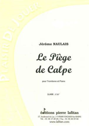Le Piège de Calpe - Jérôme Naulais - Partition - laflutedepan.com