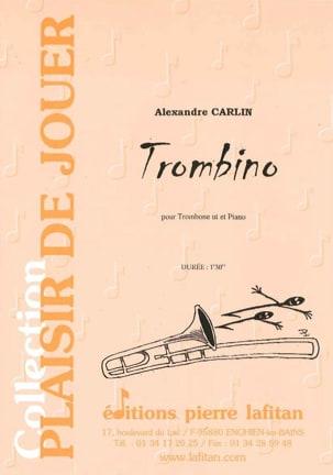 Trombino - Alexandre Carlin - Partition - Trombone - laflutedepan.com