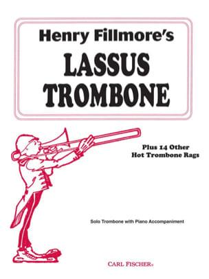Henry Fillmore - Lassus Trombone - Partition - di-arezzo.fr