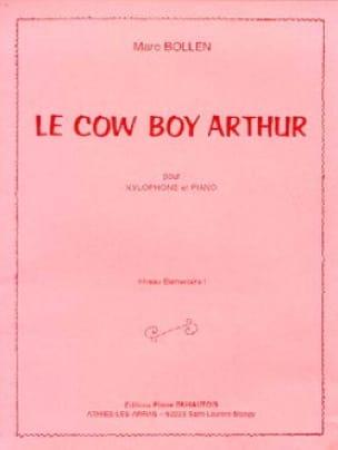 Le Cow Boy Arthur - Marc Bollen - Partition - laflutedepan.com