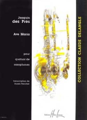 Ave Maria Près Josquin Des Partition Saxophone - laflutedepan